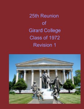 25th Reunion of Girard College Class of 1972 Revision 1 book cover