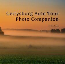 Gettysburg Auto Tour Photo Companion book cover