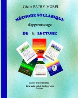 Méthode syllabique d'apprentissage de la lecture book cover