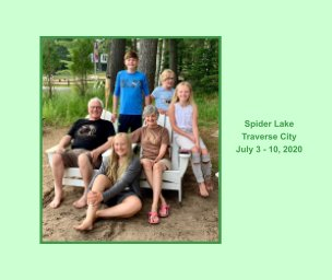 Spider Lake, Traverse City book cover