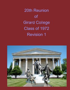 20th Reunion of Girard College Class of 1972 Revision 1 book cover