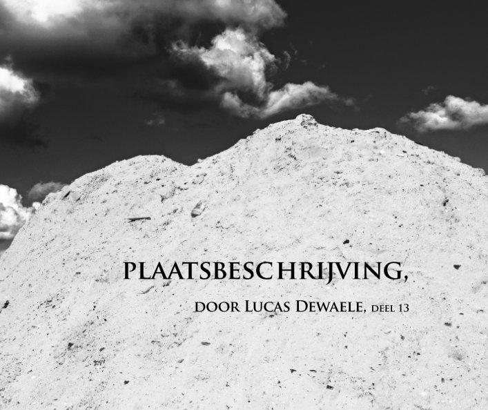 Bekijk Brikkerij, de werf op Lucas Dewaele