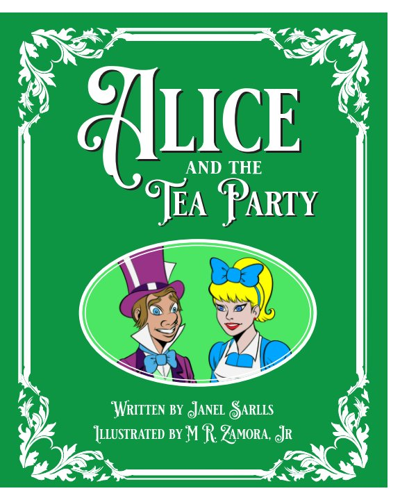 View Alice and the Tea Party by Janel Sarlls