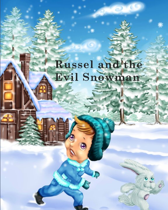 View Russel and the Evil Snowman by Jon A
