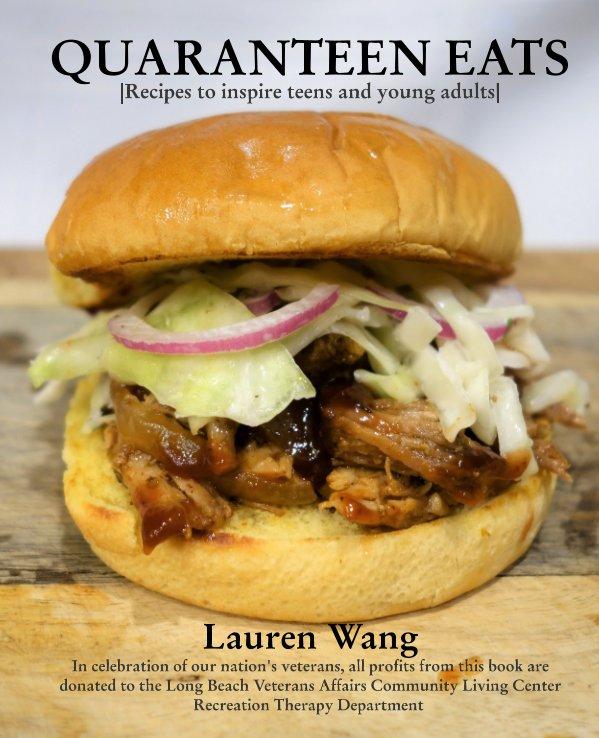 Ver Quaranteen Eats por Lauren Wang