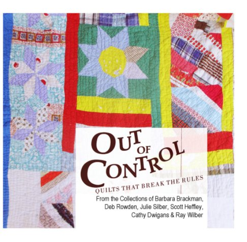 View Out of Control by Barbara Brackman, Deb Rowden