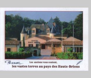 Les anciens vous content, Les vastes terres au pays des Hauts-Brions book cover