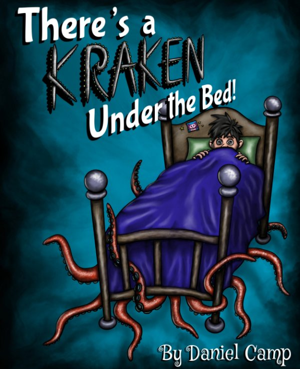 View There's a Kraken Under the Bed! by Daniel Camp