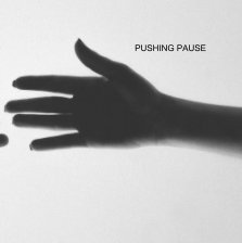 Pushing Pause book cover