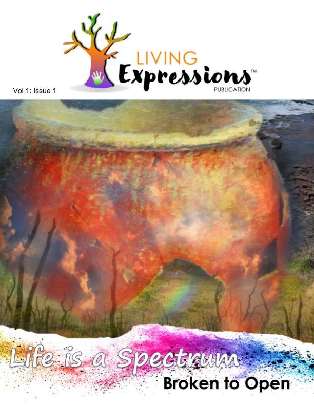 View Living Expressions Vol 1: Issue 1 by Melissa Baker