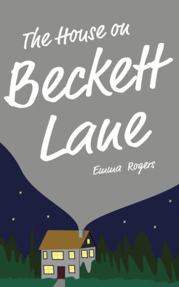 View The House on Beckett Lane by Emma Rogers