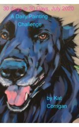 30 Dogs in 30 Days July 2020 book cover