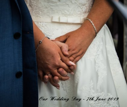 Our Wedding Day - 7th June 2019 book cover