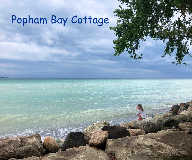 View Popham Bay Cottage by David Hanington