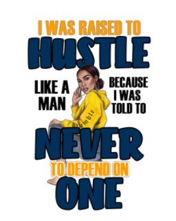 Raised To A Hustler Soft Cover Journal book cover