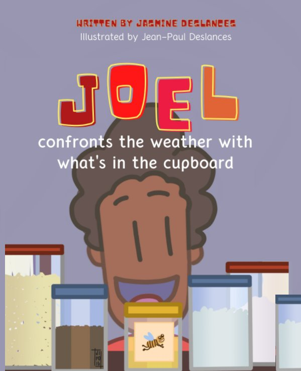 View Joel Confronts the Weather with What's in the Cupboard by Jasmine Deslances
