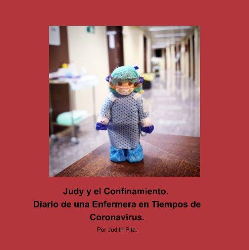 View Judy y el Confinamiento. by Judith Pita.