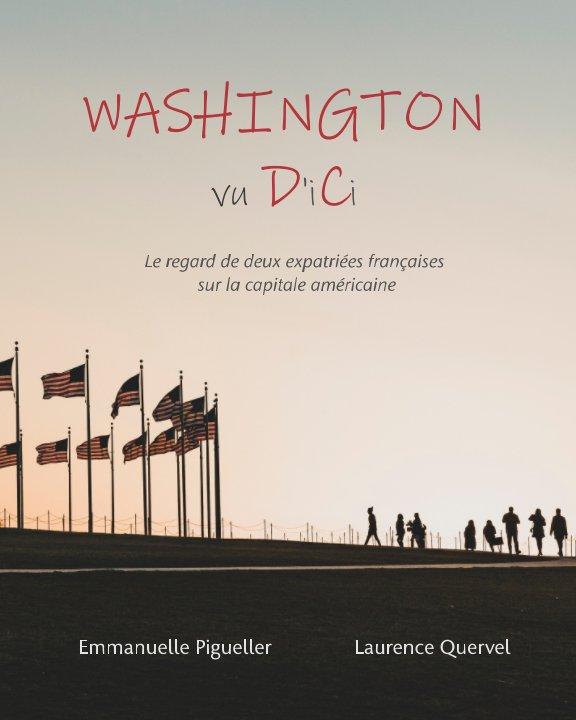 Ver Washington vu D'iCi por E. Pigueller et L. Quervel
