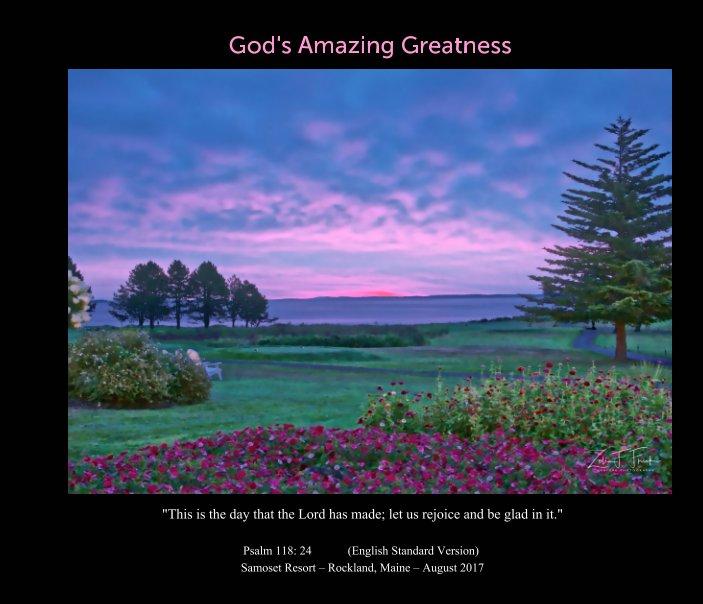 View God's Amazing Greatness by Zelia F Frick
