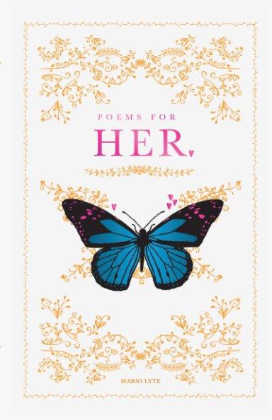 Ver Poems For Her por Mario Lyte