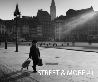 Street and More - Vol. 1 (hardcover premium version) book cover