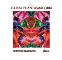 Floral Phantasmagoria book cover