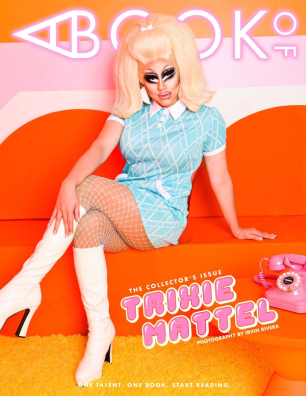 View A BOOK OF Trixie Mattel Cover 1 by A BOOK OF Magazine