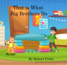 That is What Big Brothers Do book cover
