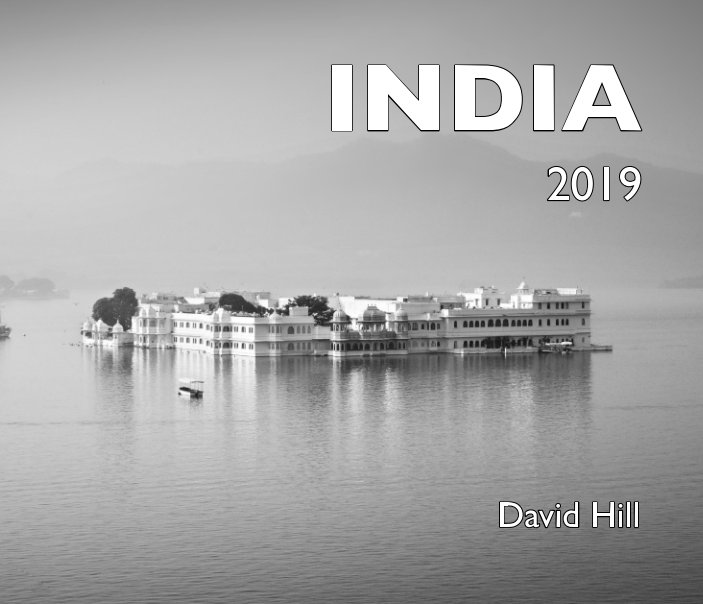 View India 2019 by David Hill