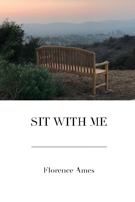 View Sit With Me by Florence Ames