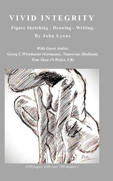 View Vivid Integrity by John Lyons