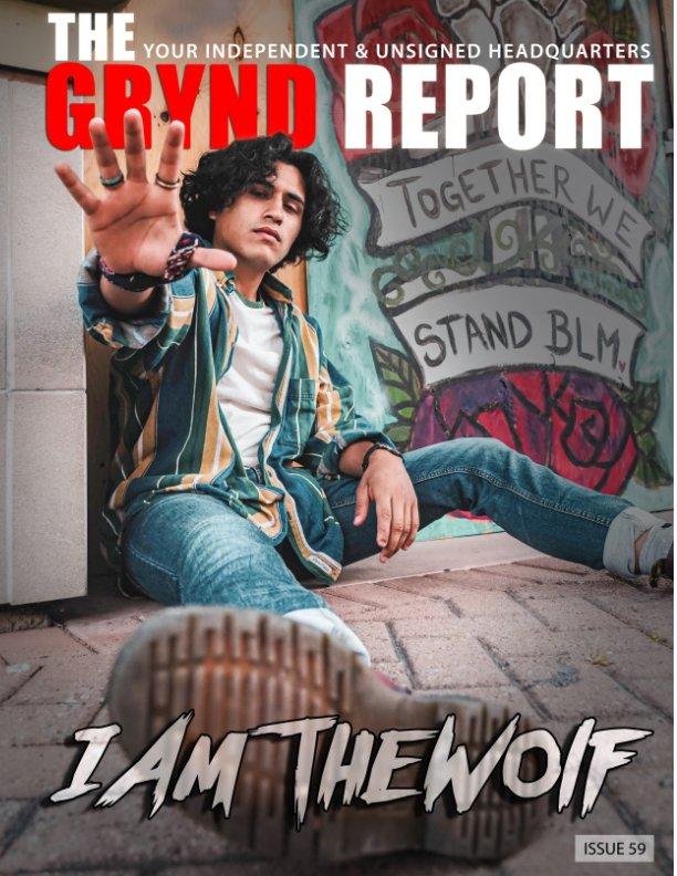 Ver The Grynd Report Issue 59 por TGR MEDIA
