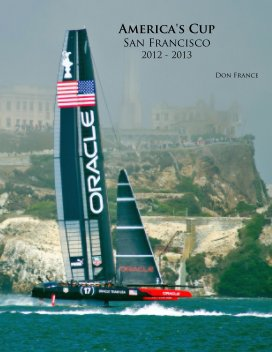 America's Cup - San Francisco - 2013 book cover