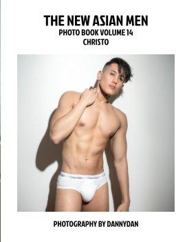The New Asian Men 14: Christo book cover