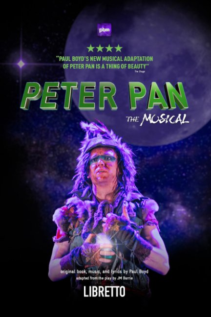 View Peter Pan The Musical by Paul Boyd