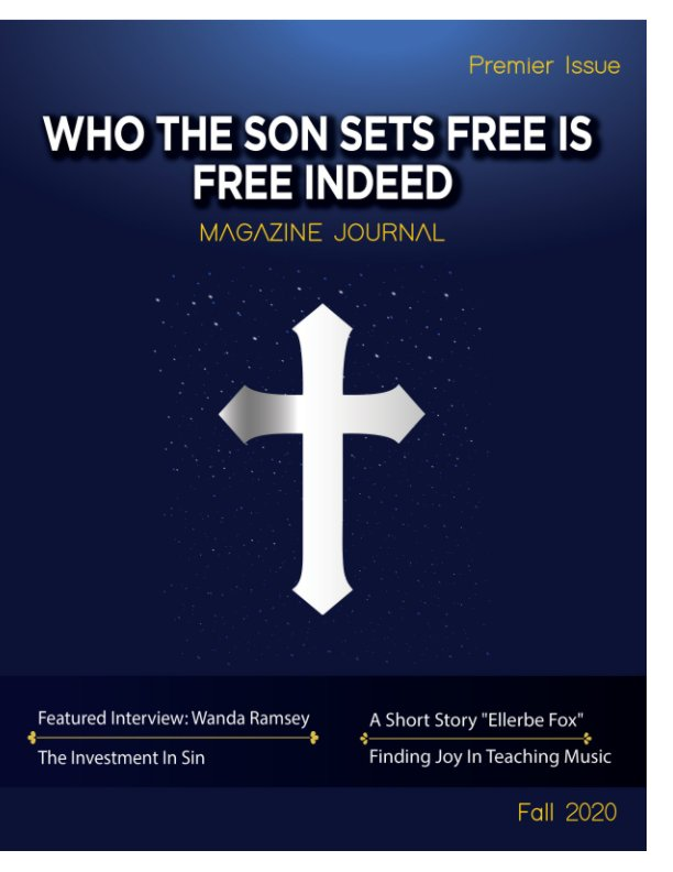 View Who the Son Sets Free is Free Indeed by Shalonda Reese