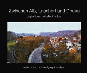 Zwischen Alb, Lauchert und Donau book cover