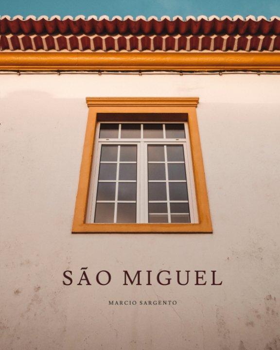 View São Miguel by Marcio Sargento