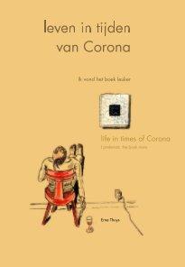 Leven in tijden van Corona Life in times of Corona book cover