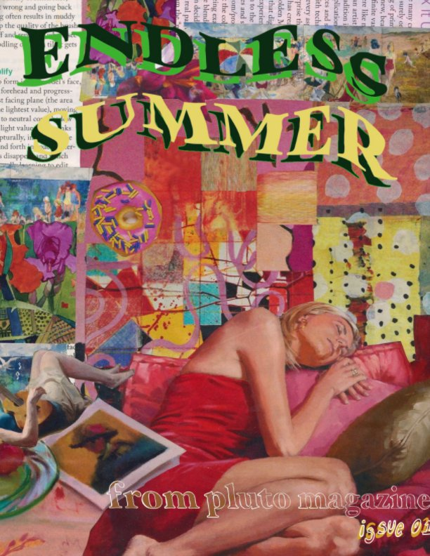 View issue 1 - endless summer by From Pluto Magazine