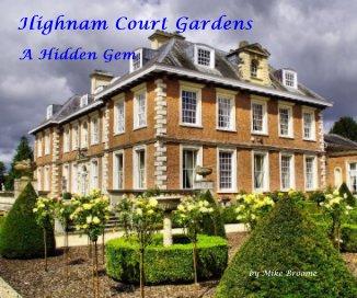 Highnam Court Gardens book cover