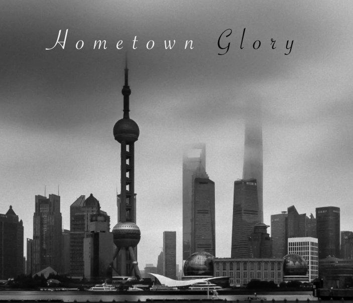 View Hometown Glory by Jack Zhao