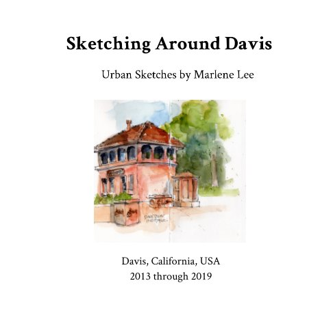 View Sketching Around Davis by Marlene Lee