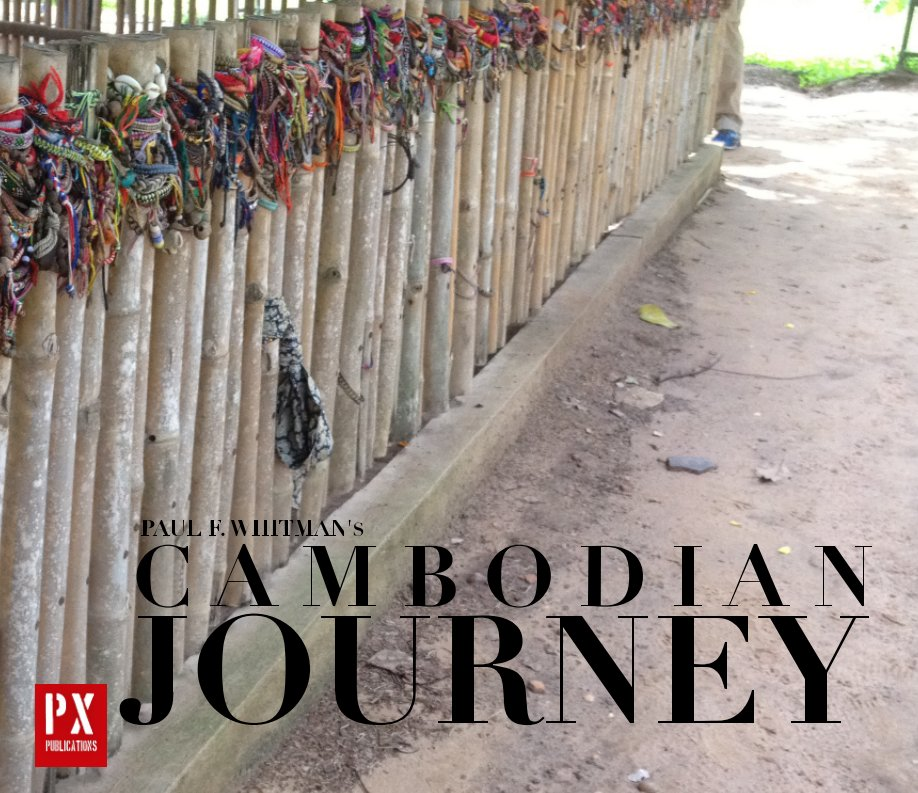 Ver Cambodian Journey por Paul F. Whitman