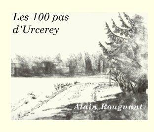 Les 100 pas d'Urcerey book cover