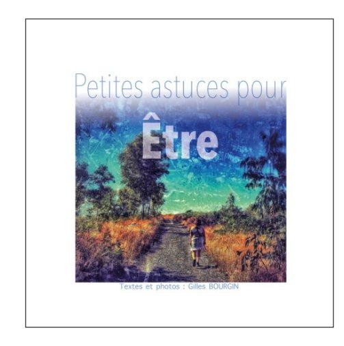 View Petits conseils de vie by Gilles BOURGIN