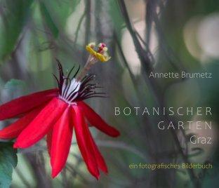 Botanischer Garten Graz book cover