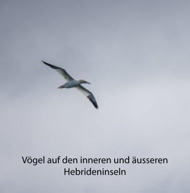Vögel auf den inneren und äusseren Hebrideninseln book cover