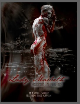 Lady Macbeth: Horror in Photos book cover