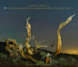 Cosmic Embrace - A Photographer's Communion With the Night Sky book cover